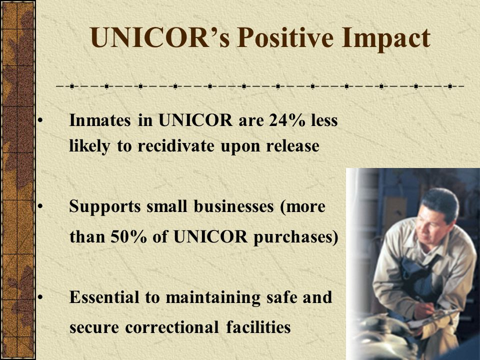 UNICOR's Positive Impact