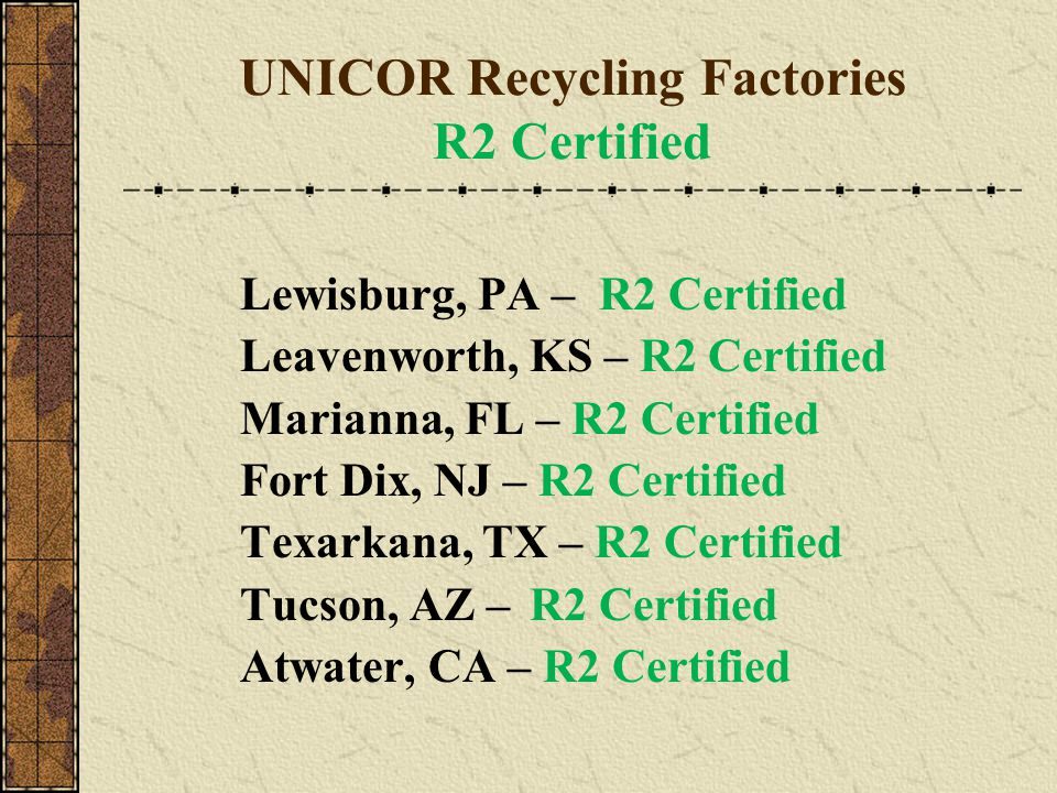 UNICOR Recycling Factories R2 Certified