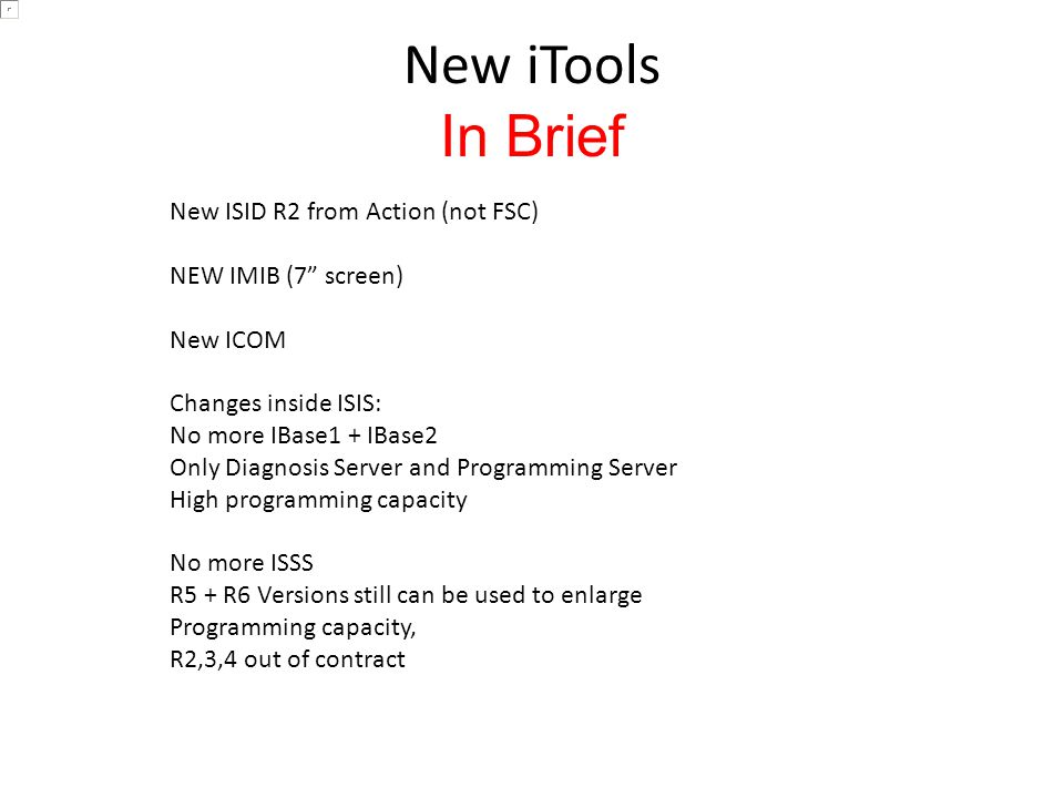 New iTools In Brief New ISID R2 from Action (not FSC)