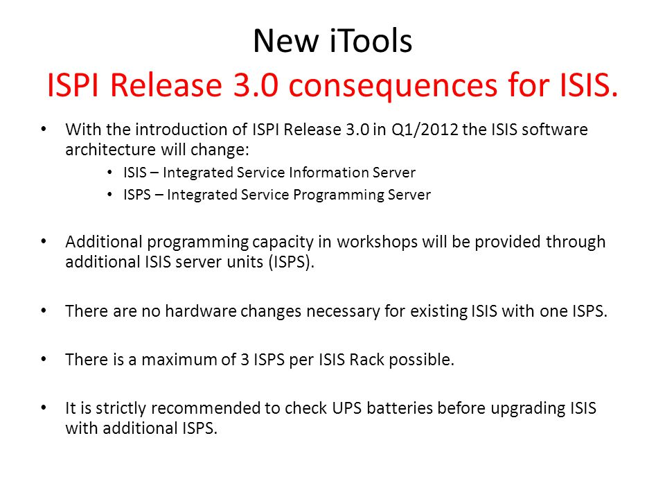 New iTools ISPI Release 3.0 consequences for ISIS.