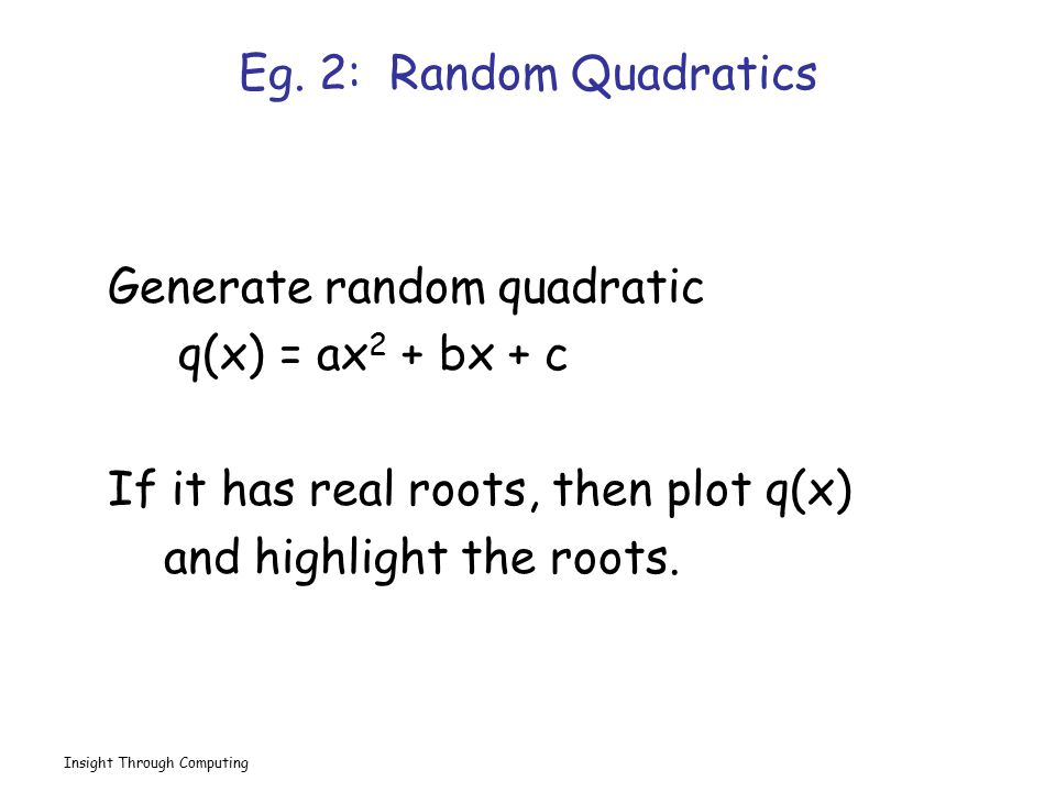 Generate random quadratic q(x) = ax2 + bx + c