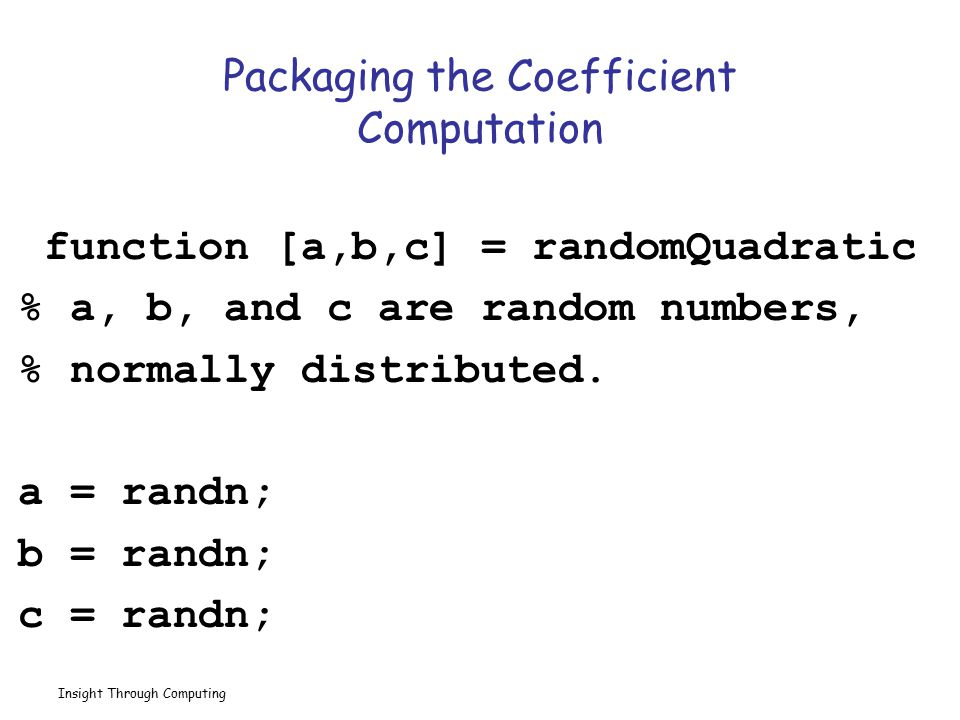 Packaging the Coefficient Computation