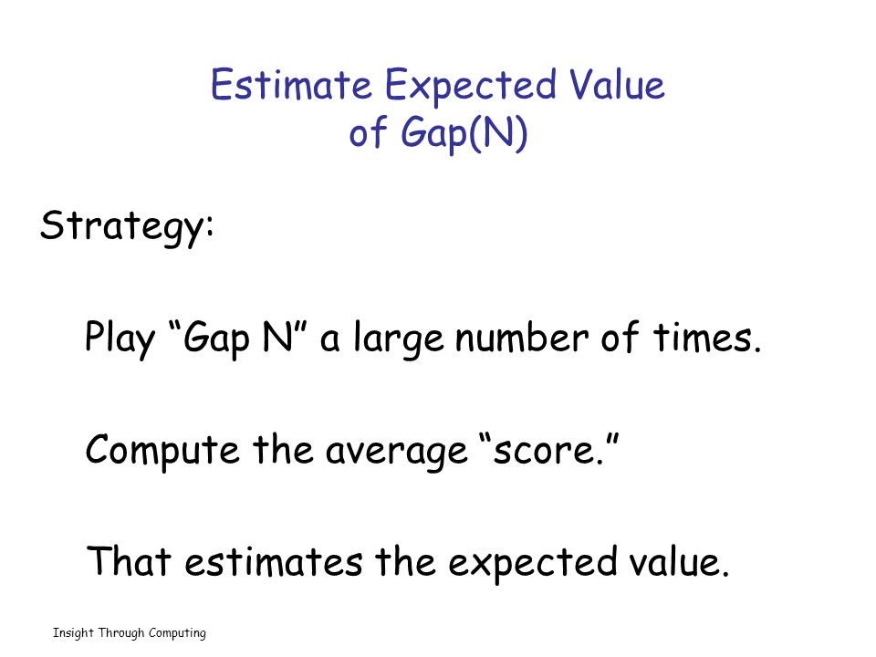 Estimate Expected Value of Gap(N)