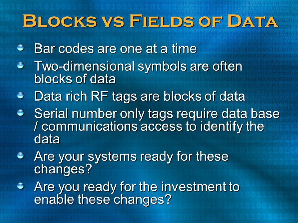 Blocks vs Fields of Data