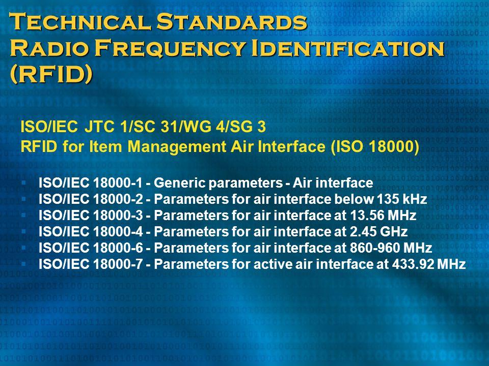 Technical Standards Radio Frequency Identification (RFID)