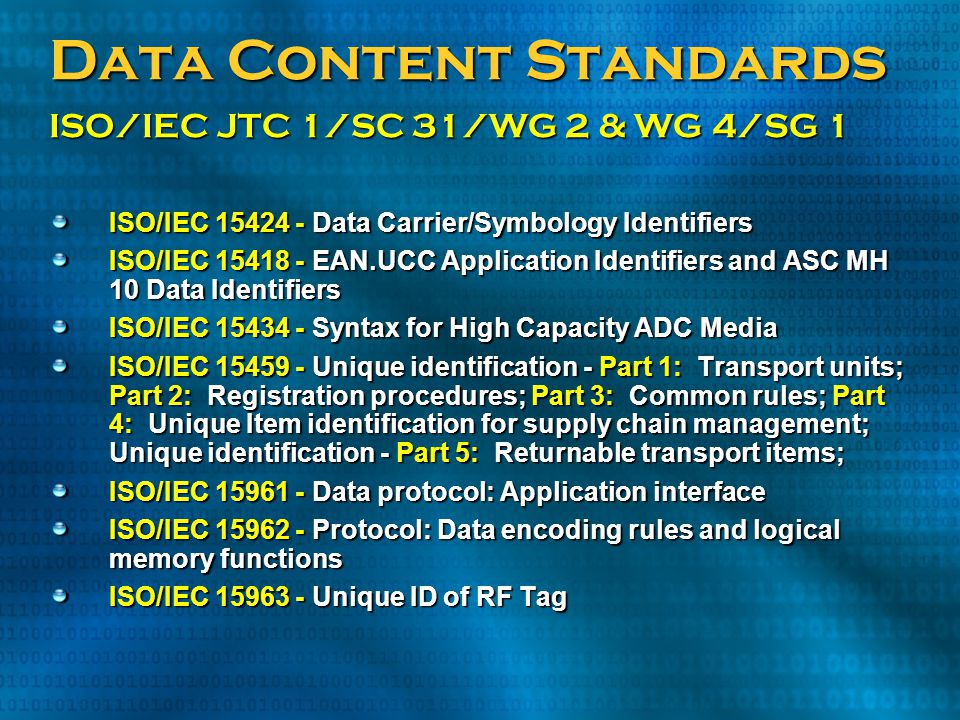 Data Content Standards ISO/IEC JTC 1/SC 31/WG 2 & WG 4/SG 1