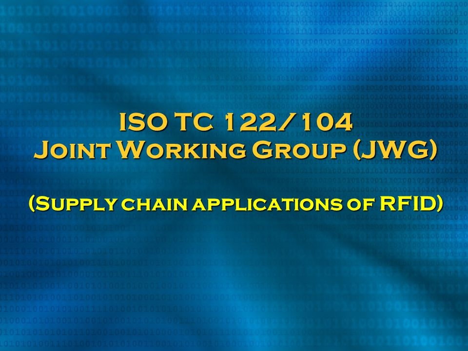 ISO TC 122/104 Joint Working Group (JWG) (Supply chain applications of RFID)
