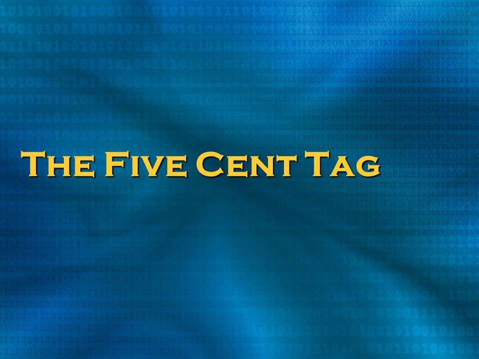The Five Cent Tag