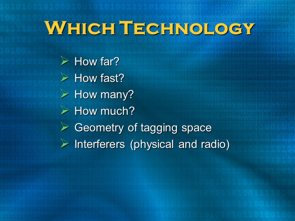 Which Technology How far How fast How many How much