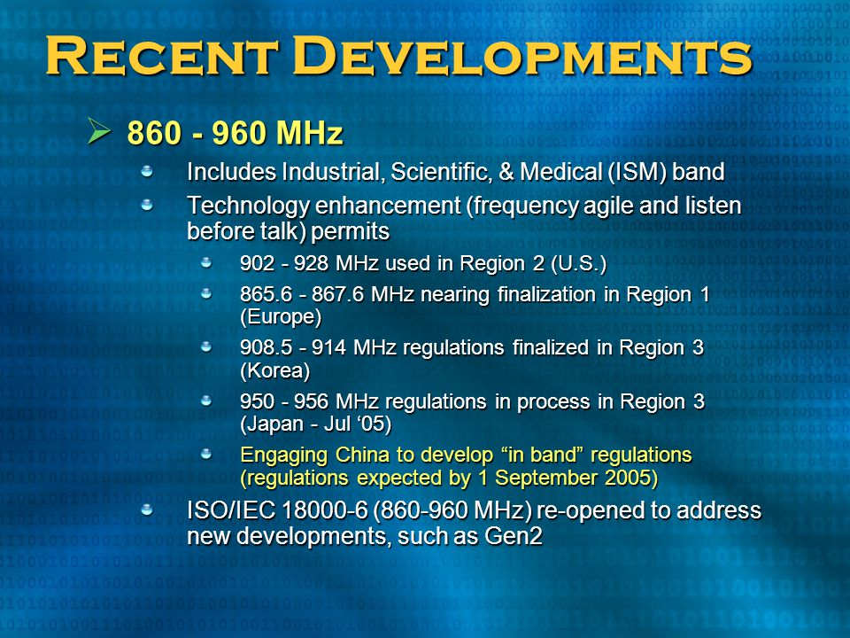 Recent Developments 860 - 960 MHz