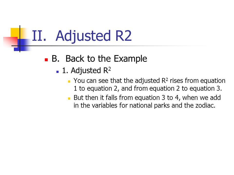 II. Adjusted R2 B. Back to the Example 1. Adjusted R2