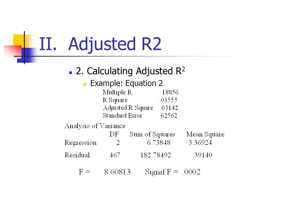 II. Adjusted R2 2. Calculating Adjusted R2 Example: Equation 2