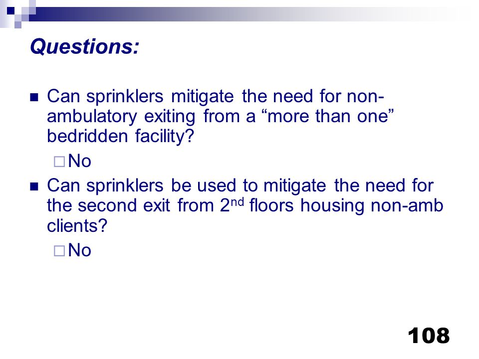 Questions: Can sprinklers mitigate the need for non-ambulatory exiting from a more than one bedridden facility