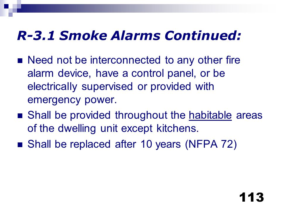 R-3.1 Smoke Alarms Continued: