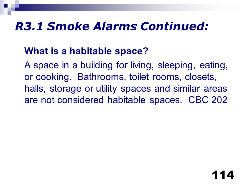 R3.1 Smoke Alarms Continued: