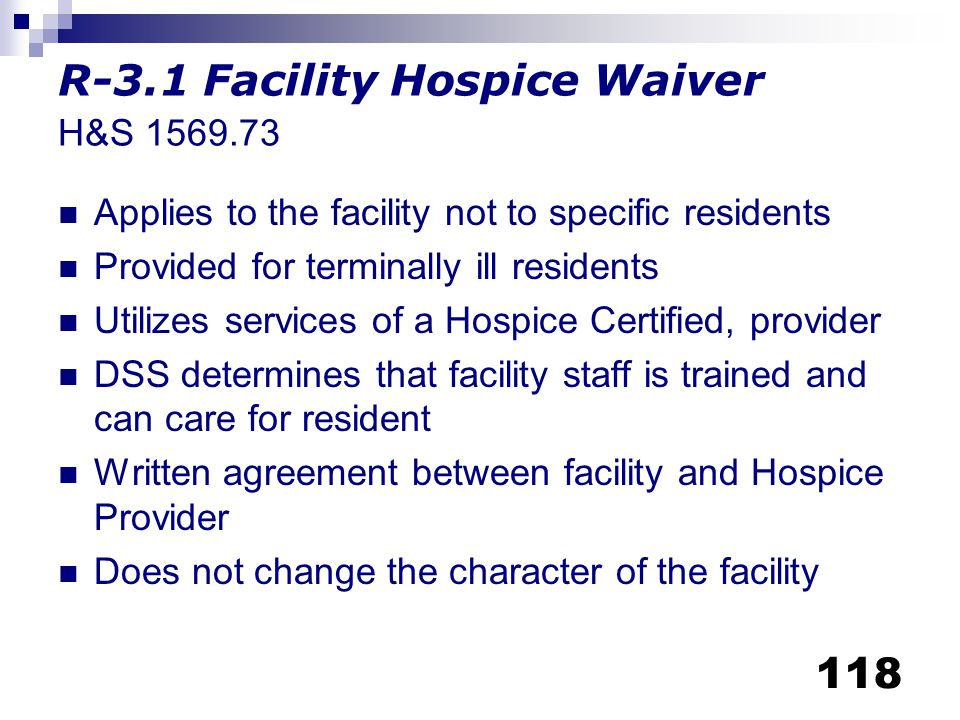R-3.1 Facility Hospice Waiver H&S 1569.73