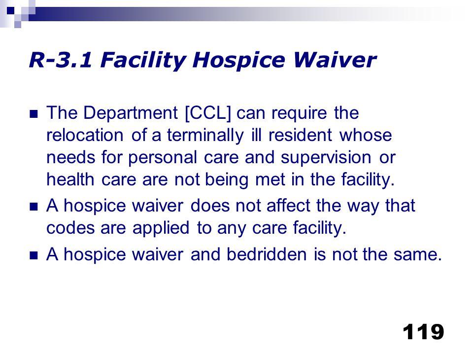 R-3.1 Facility Hospice Waiver