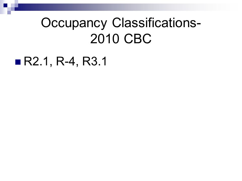 Occupancy Classifications- 2010 CBC