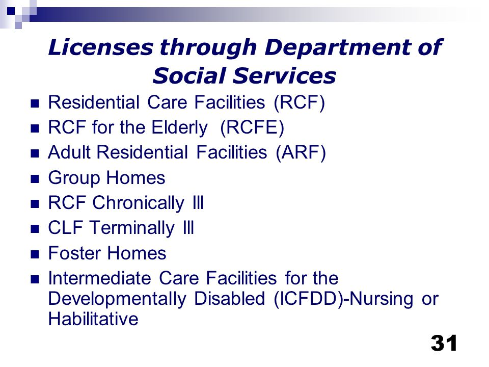 Licenses through Department of Social Services