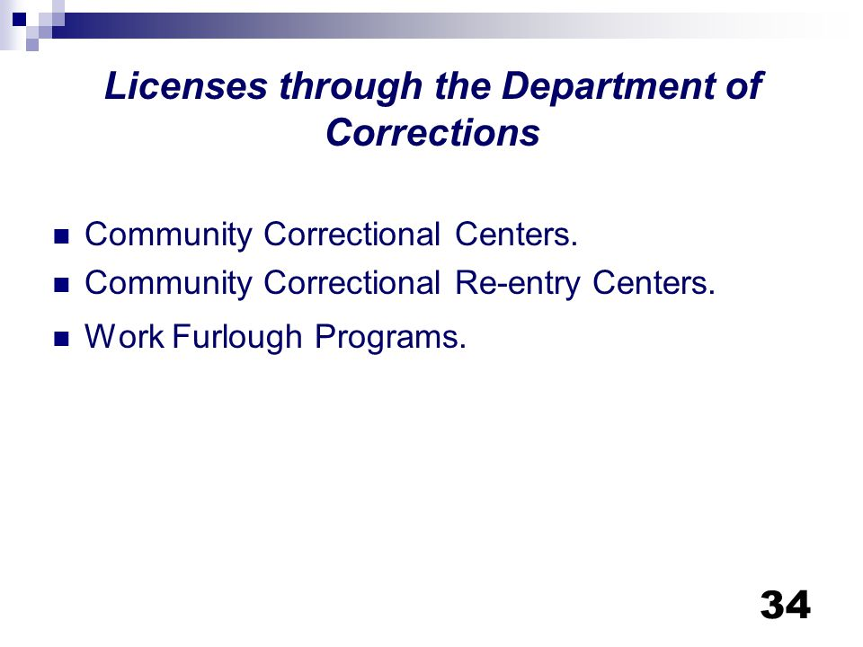 Licenses through the Department of Corrections