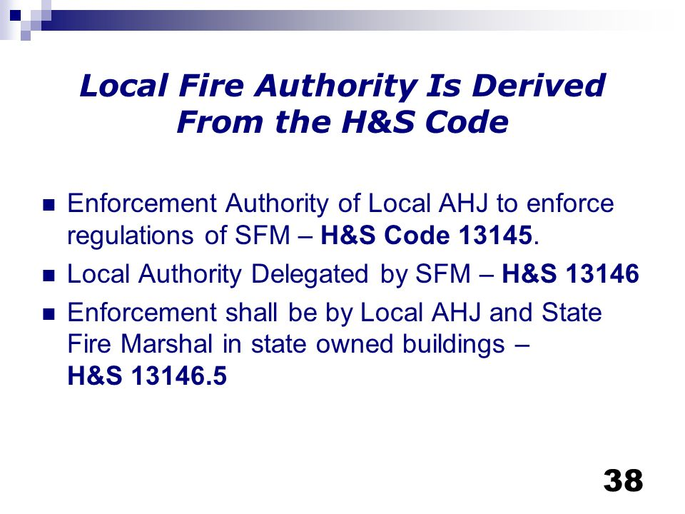Local Fire Authority Is Derived From the H&S Code