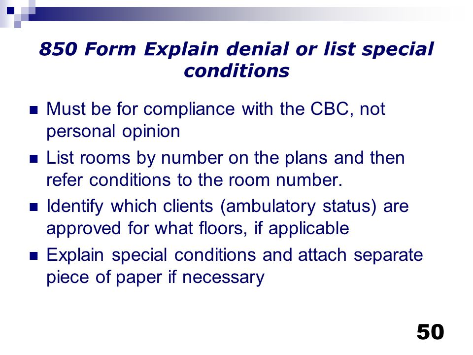 850 Form Explain denial or list special conditions
