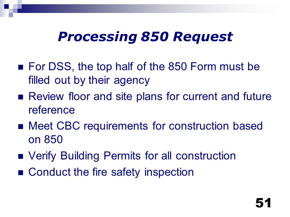 Processing 850 Request For DSS, the top half of the 850 Form must be filled out by their agency.