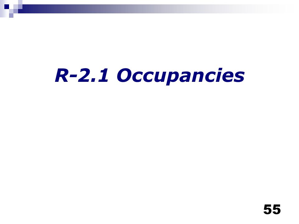 R-2.1 Occupancies