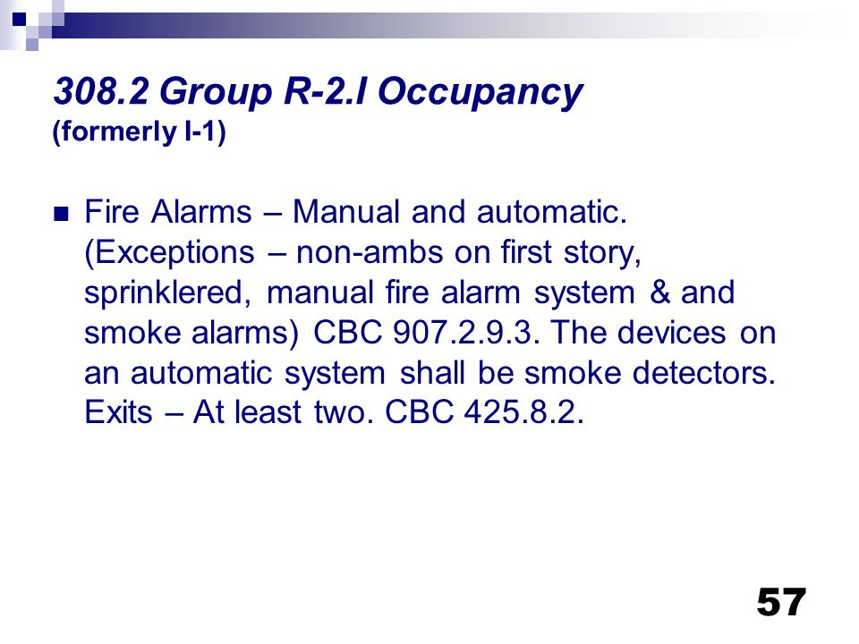 308.2 Group R-2.I Occupancy (formerly I-1)