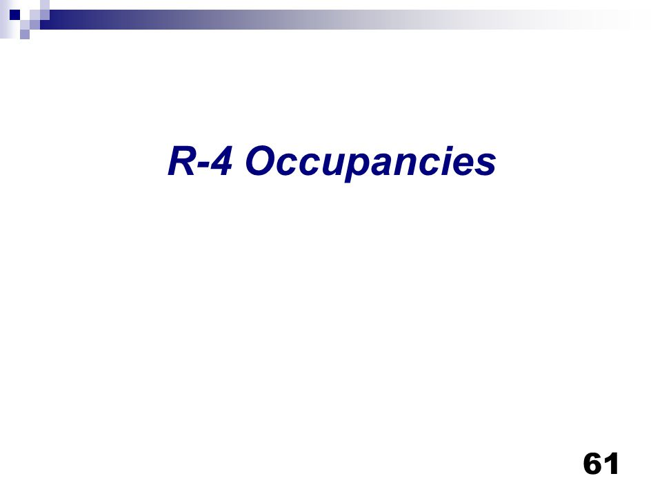 R-4 Occupancies