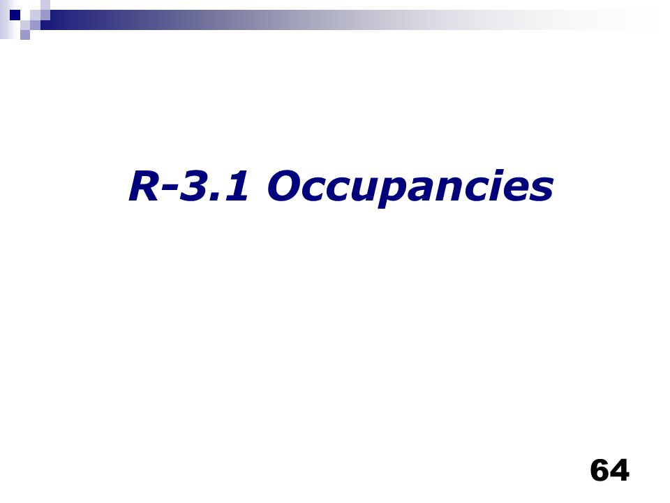 R-3.1 Occupancies