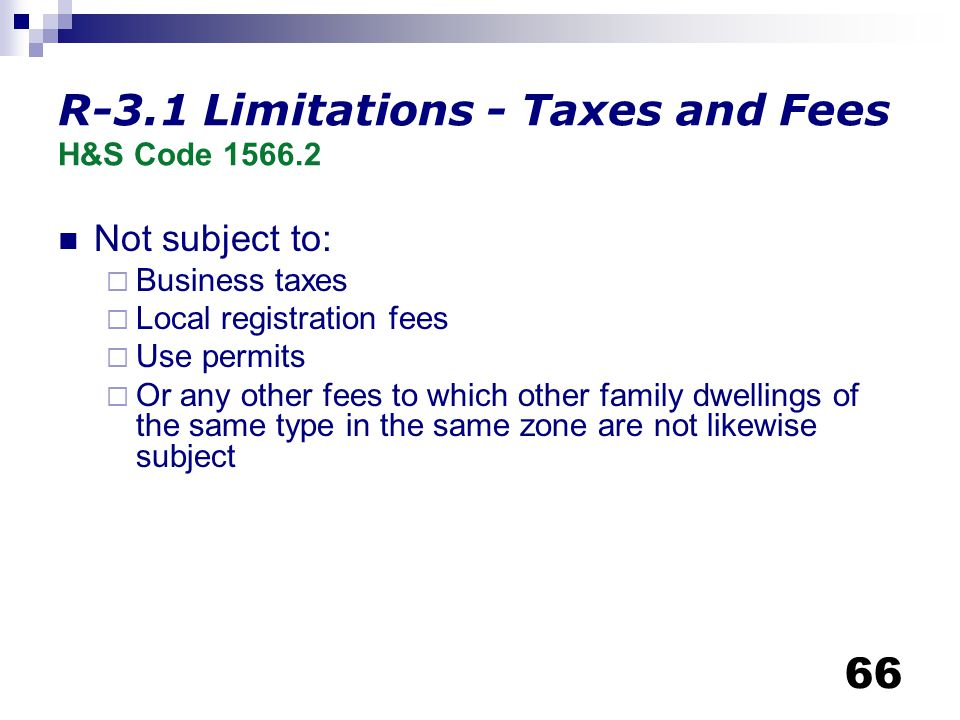 R-3.1 Limitations - Taxes and Fees H&S Code 1566.2