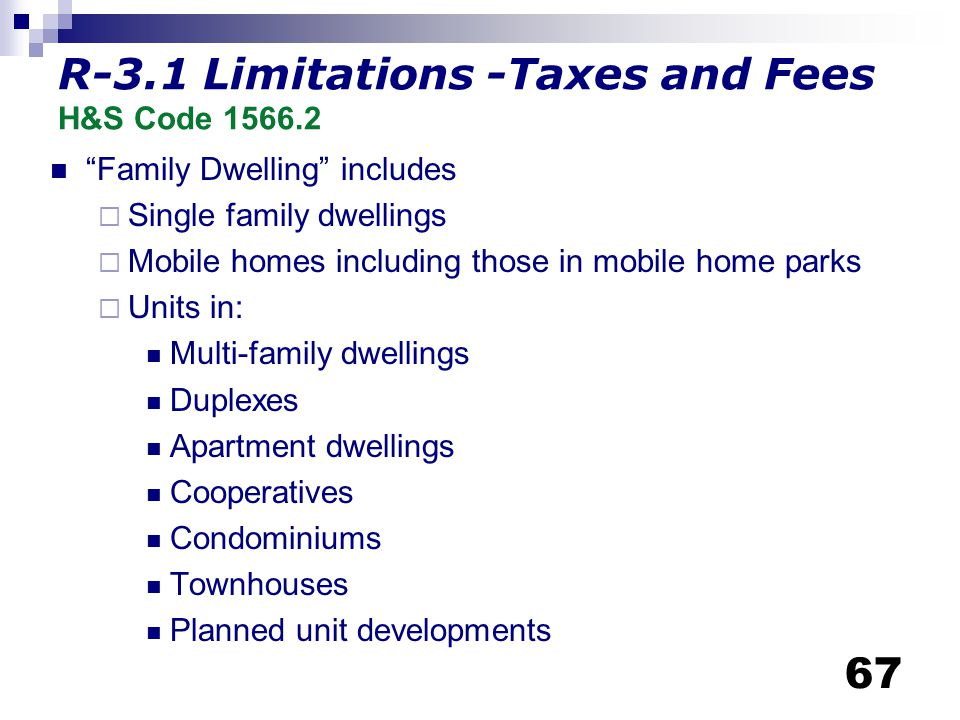 R-3.1 Limitations -Taxes and Fees H&S Code 1566.2