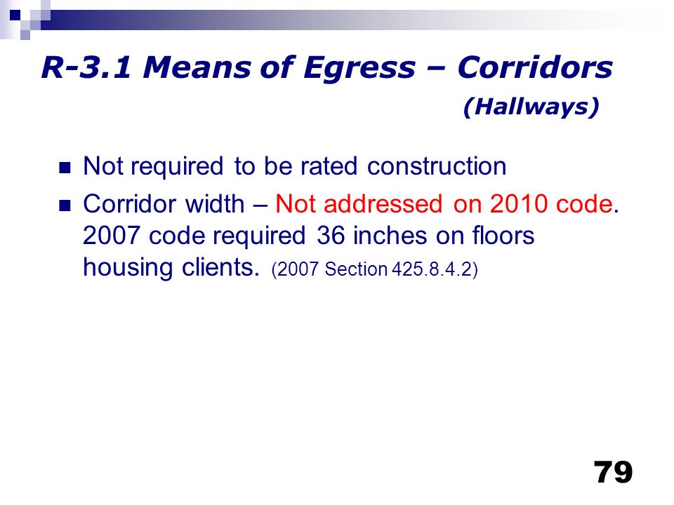 R-3.1 Means of Egress – Corridors (Hallways)