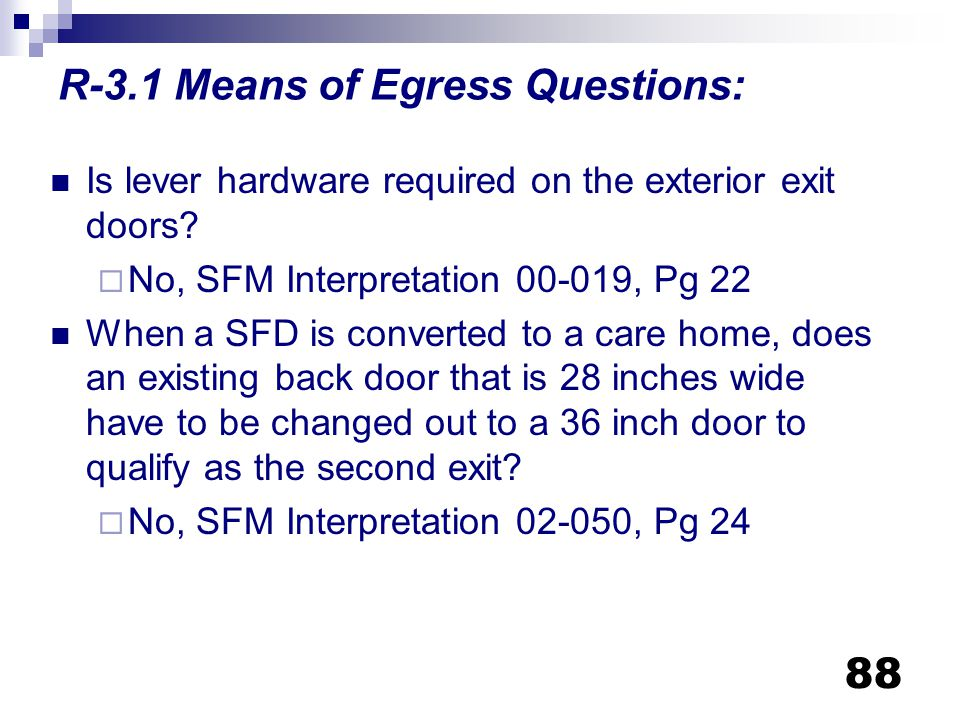R-3.1 Means of Egress Questions: