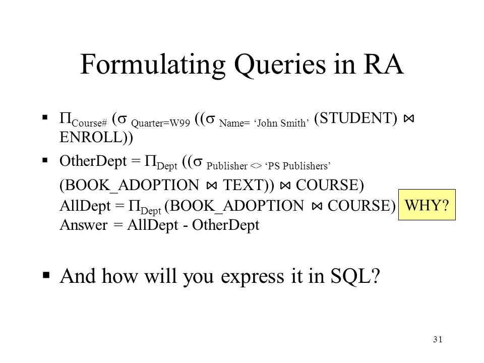Formulating Queries in RA