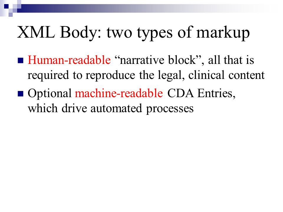 XML Body: two types of markup