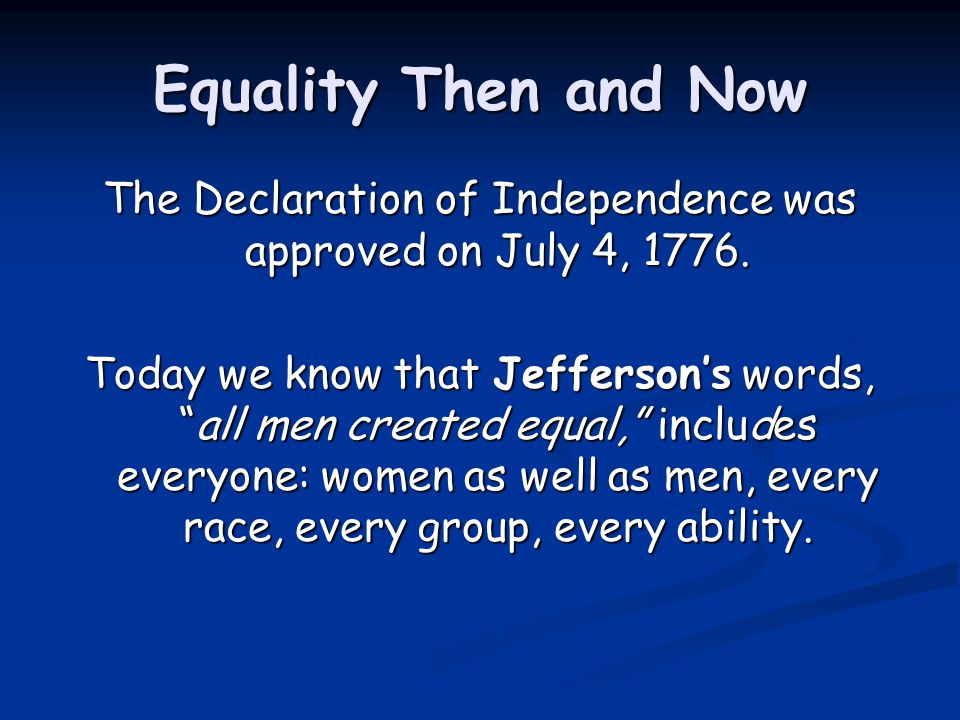 The Declaration of Independence was approved on July 4, 1776.