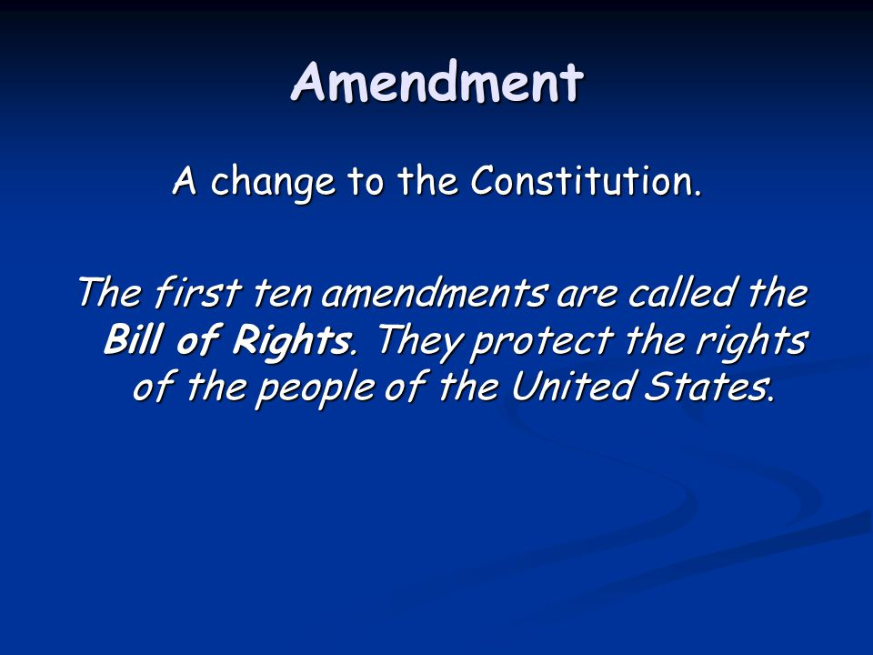 A change to the Constitution.