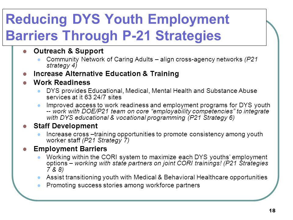 Reducing DYS Youth Employment Barriers Through P-21 Strategies