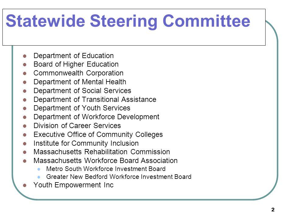 Statewide Steering Committee