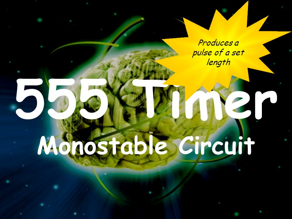 555 Timer Monostable Circuit