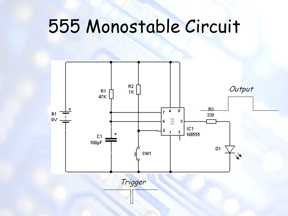 555 Monostable Circuit Output Trigger