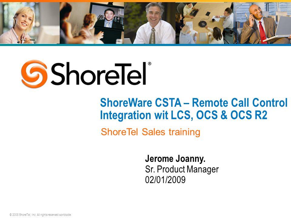 ShoreWare CSTA – Remote Call Control Integration wit LCS, OCS & OCS R2