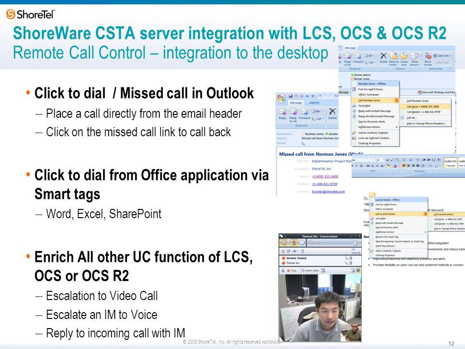 ShoreWare CSTA server integration with LCS, OCS & OCS R2 Remote Call Control – integration to the desktop
