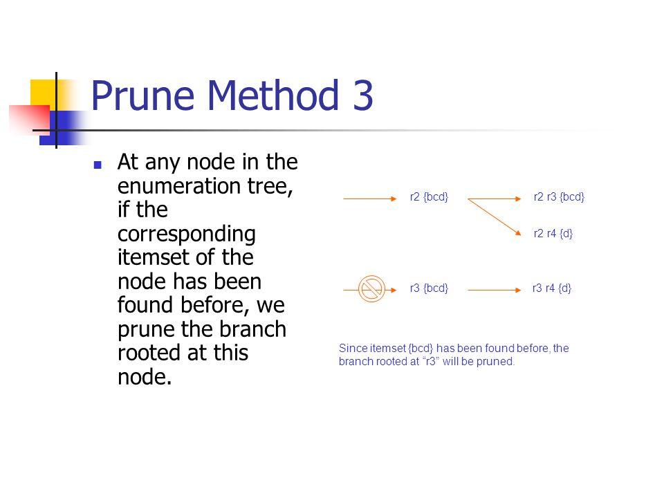 Prune Method 3