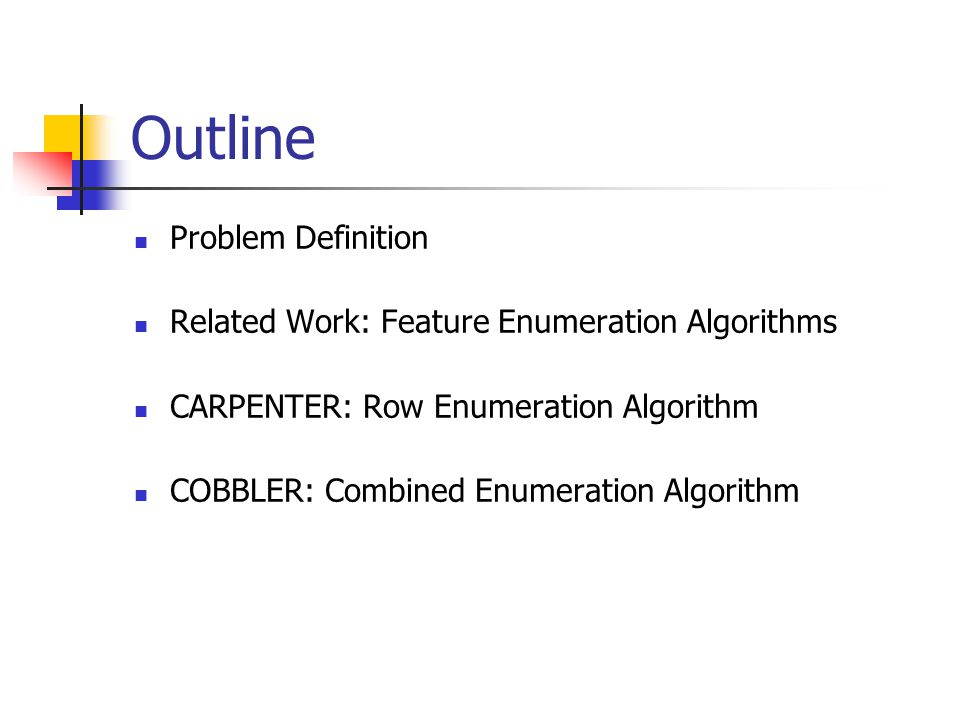 Outline Problem Definition