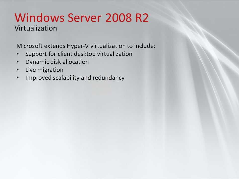 Windows Server 2008 R2 Virtualization