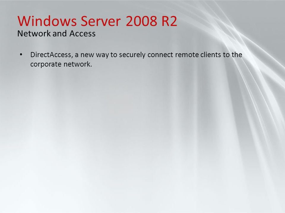 Windows Server 2008 R2 Network and Access