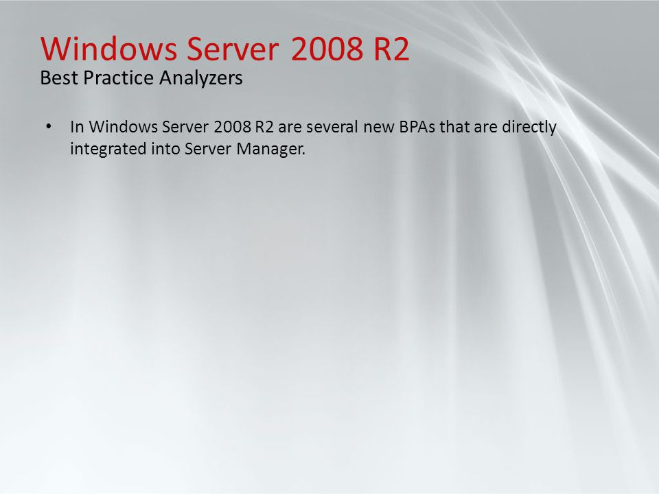 Windows Server 2008 R2 Best Practice Analyzers